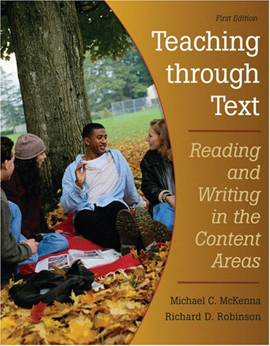 Teaching Through Text Reading and Writing in the Content Areas 5th 2009 edition cover
