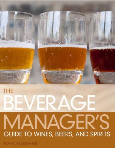 Beverage Manager's Guide to Wines, Beers and Spirits  3rd 2013 (Revised) edition cover