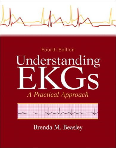 Understanding EKGs A Practical Approach 4th 2014 edition cover