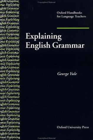 Explaining English Grammar   1998 9780194371728 Front Cover