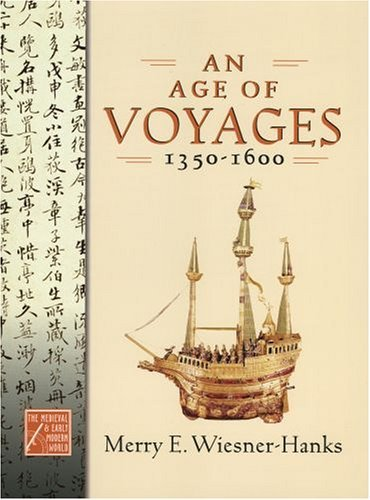 Age of Voyages, 1350-1600   2005 edition cover