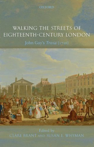 Walking the Streets of Eighteenth-Century London John Gay's Trivia (1716)  2009 edition cover