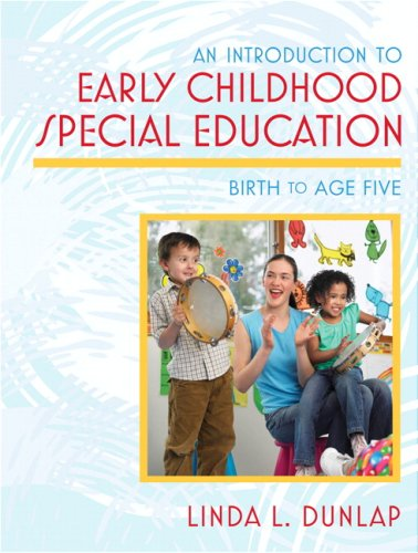 Introduction to Early Childhood Special Education An Birth to Age Five  2009 edition cover
