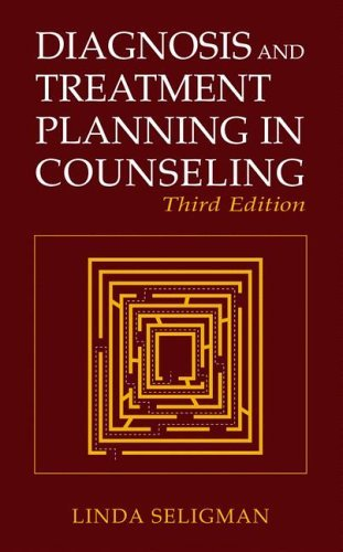Diagnosis and Treatment Planning in Counseling  3rd 2004 (Revised) 9780306484728 Front Cover