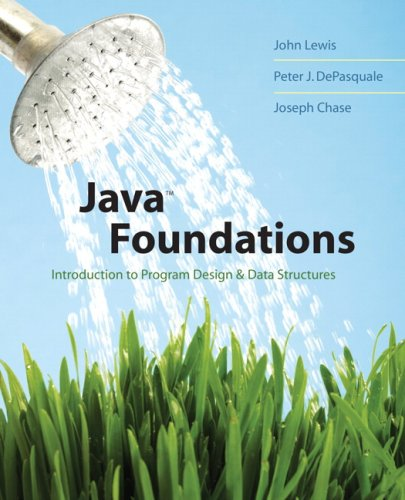 Java Foundations Introduction to Program Design and Data Structures  2008 edition cover
