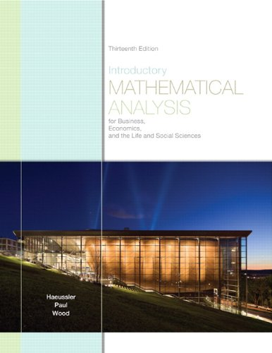 Introductory Mathematical Analysis for Business, Economics, and the Life and Social Sciences  13th 2011 9780321643728 Front Cover