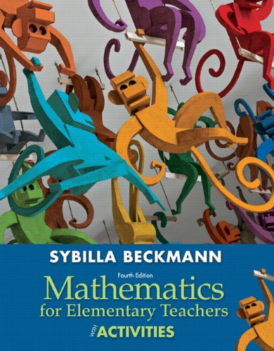 Mathematics for Elementary Teachers with Activities  4th 2014 9780321825728 Front Cover