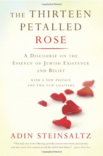 Thirteen Petalled Rose A Discourse on the Essence of Jewish Existence and Belief  2006 (Revised) edition cover