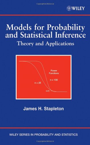 Models for Probability and Statistical Inference Theory and Applications  2008 9780470073728 Front Cover