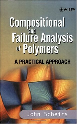 Compositional and Failure Analysis of Polymers A Practical Approach  2000 9780471625728 Front Cover