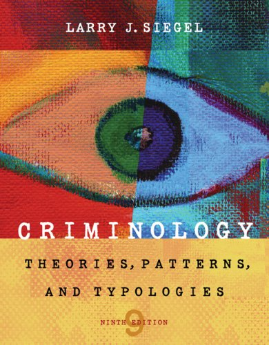 Criminology Theories, Patterns and Typologies 9th 2007 edition cover