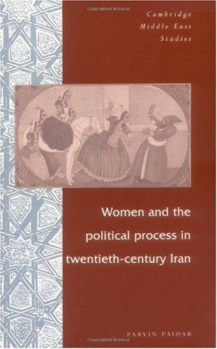 Women and the Political Process in Twentieth-Century Iran   1997 edition cover