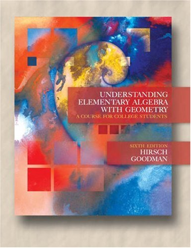 Understanding Elementary Algebra with Geometry A Course for College Students 6th 2006 (Revised) 9780534999728 Front Cover