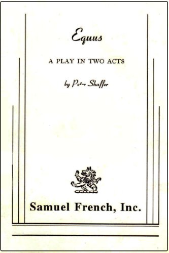 Equus: A Play in Two Acts 1st 2000 edition cover