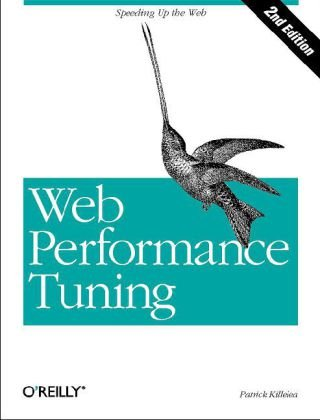 Web Performance Tuning Speeding up the Web 2nd 2001 9780596001728 Front Cover