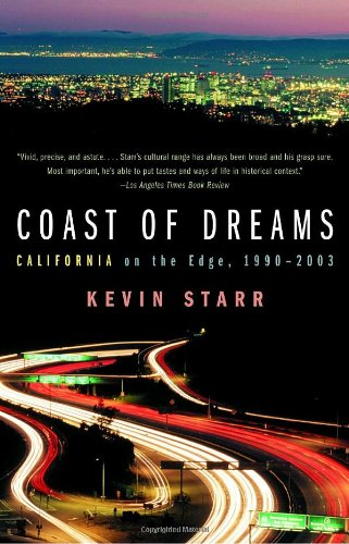 Coast of Dreams California on the Edge, 1990-2003 N/A edition cover