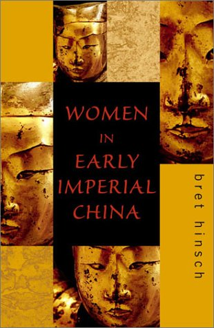 Women in Early Imperial China   2002 9780742518728 Front Cover