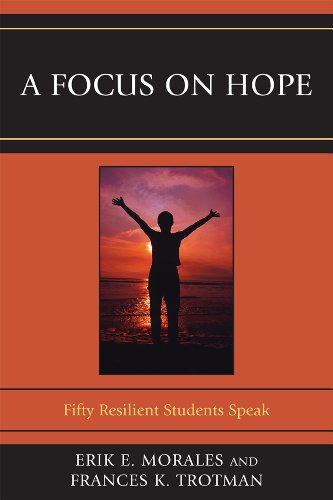 Focus on Hope Fifty Resilient Students Speak  2011 edition cover