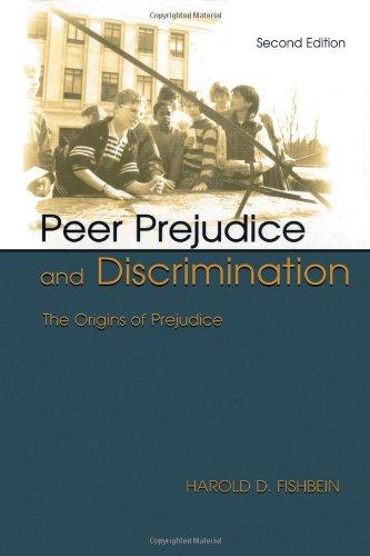Peer Prejudice and Discrimination The Orgins of Prejudice 2nd 2002 (Revised) edition cover