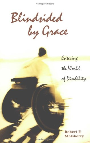 Blindsided by Grace Entering the World of Disability N/A edition cover