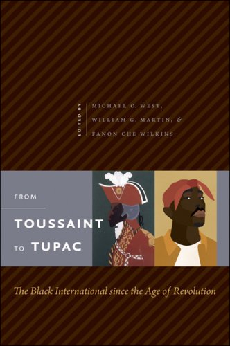 From Toussaint to Tupac The Black International since the Age of Revolution  2009 edition cover