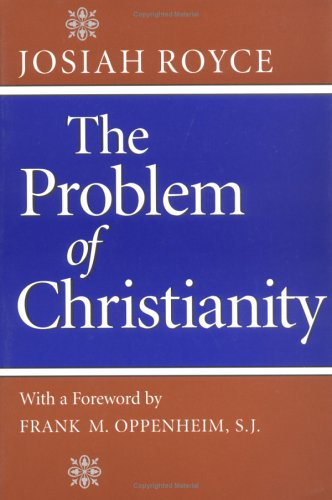 Problem of Christianity   2001 edition cover