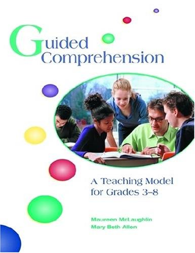 Guided Comprehension A Teaching Model for Grades 3-8  2001 (Teachers Edition, Instructors Manual, etc.) edition cover
