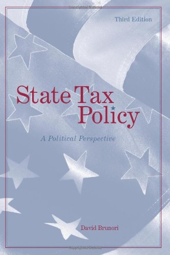 State Tax Policy A Political Perspective 3rd 2011 edition cover