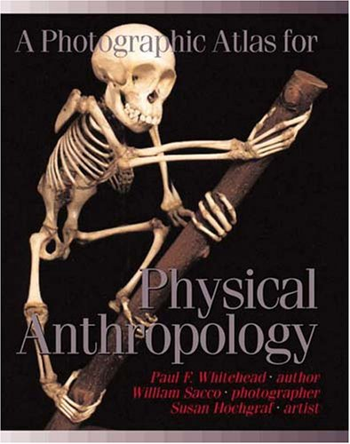 Photographic Atlas for Physical Anthropology  2005 edition cover