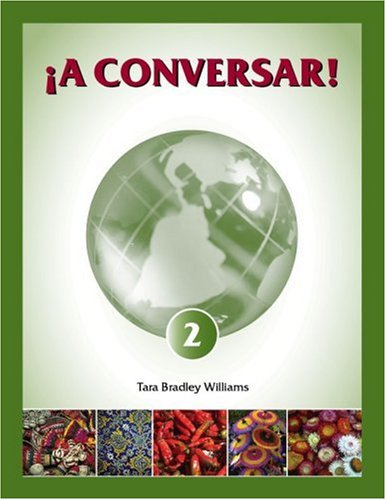 ¡A Conversar! 2 Student Workbook  2006 (Workbook) 9780977772728 Front Cover