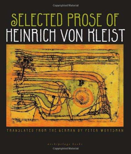 Selected Prose of Heinrich Von Kleist   2010 edition cover