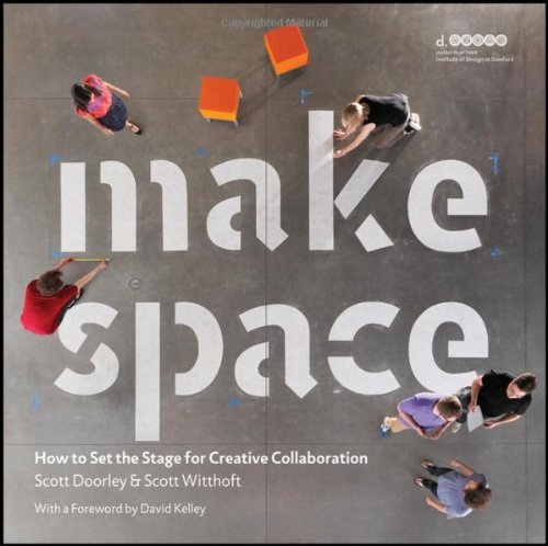Make Space How to Set the Stage for Creative Collaboration  2012 edition cover