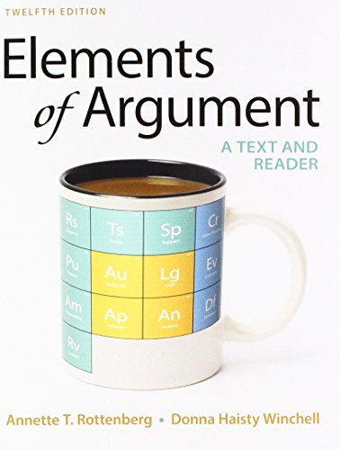 Elements of Argument: A Text and Reader  2017 9781319056728 Front Cover
