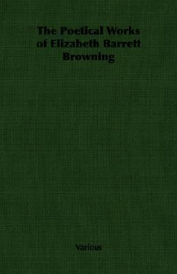 Poetical Works of Elizabeth Barrett Brow  N/A 9781406796728 Front Cover