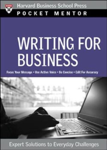Writing for Business Expert Solutions to Everyday Challenges  2007 edition cover
