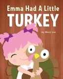 Emma Had a Little Turkey  N/A 9781492779728 Front Cover