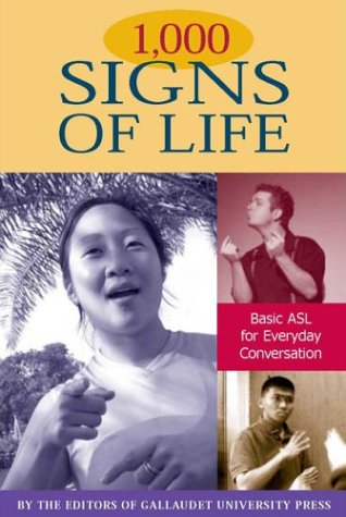 1,000 Signs of Life Basic ASL for Everyday Conversation  2004 edition cover