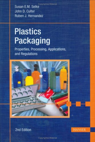 Plastics Packaging Properties, Processing, Application and Regulations 2nd 2004 edition cover