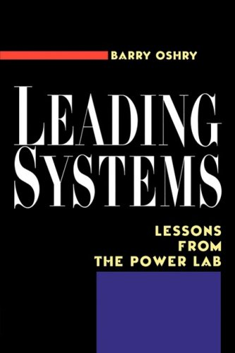 Leading Systems Lessons from the Power Lab  1999 9781576750728 Front Cover