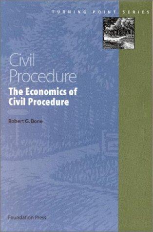 Civil Procedure: Economics of Civil Procedure 2002   2002 edition cover