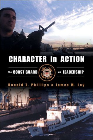 Character in Action : The U. S. Coast Guard on Leadership  2003 edition cover