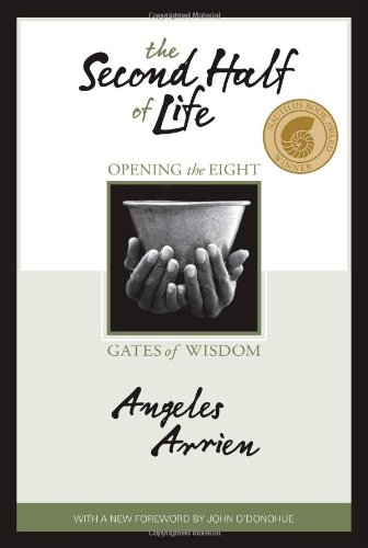 Second Half of Life Opening the Eight Gates of Wisdom  2007 edition cover
