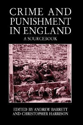 Crime and Punishment in England A Sourcebook  1998 edition cover