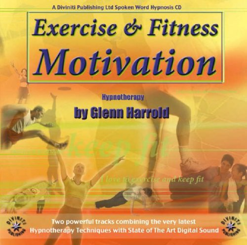 Exercise and Fitness Motivation:  2007 edition cover