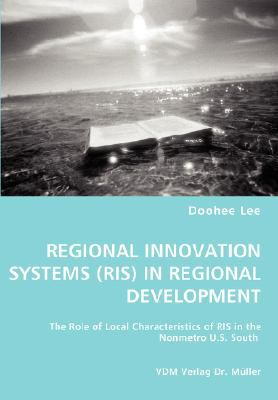 Regional Innovation Systems (Ris) in Regional Development N/A 9783836454728 Front Cover