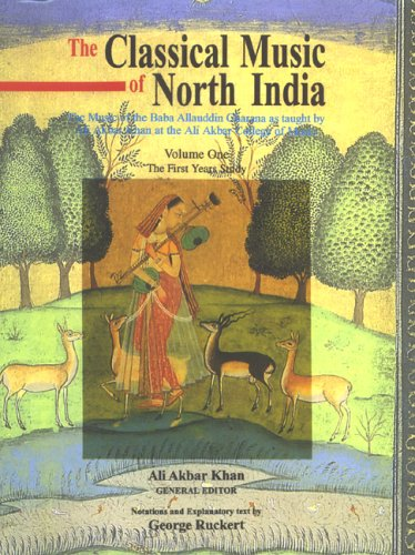 Classical Music of North India : The Music of the Baba Allauddin Gharana As Taught by Ali Akbar Khan at the Ali Akbar College of Music  2001 (Reprint) edition cover