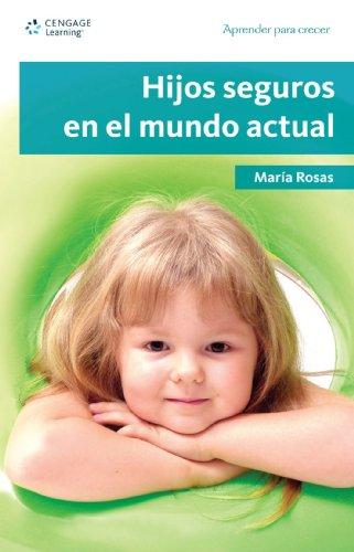 Hijos seguros en el mundo actual:  2008 edition cover