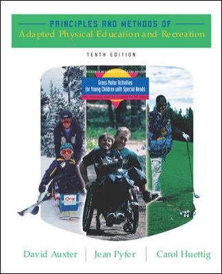 Principles and Methods of Adapted Physical Education and Recreation 10th 2005 edition cover