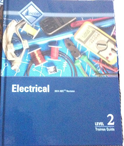 ELECTRICAL:LEVEL 2 TRAINEE GUIDE        N/A 9780133830729 Front Cover