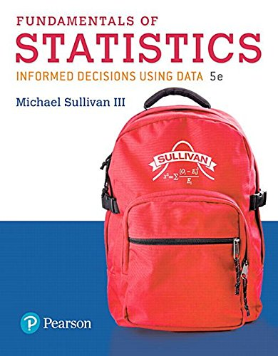 Fundamentals of Statistics  5th 2018 9780134763729 Front Cover